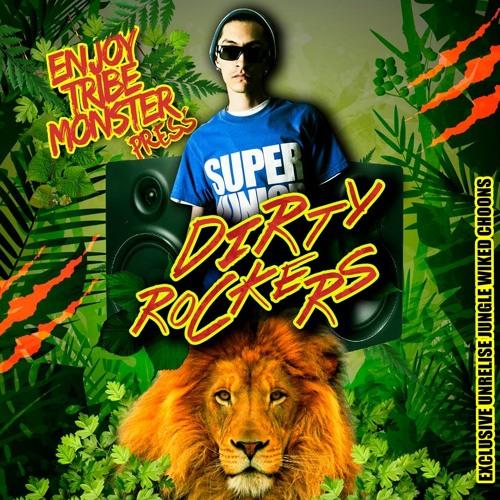 DIRTY ROCKERS 2 / EXCLUSIVE 2014!! BRAND NEW RAGGAJUNGLE CHUNS (PLAYLIST+INFO)