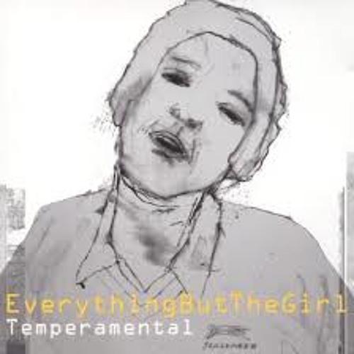 Everything But The Girl - Temperamental(Dj Ceratti & JP Graziano rockers  Rmx)