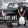 Troy Ave -