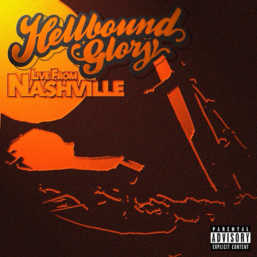 "HELLBOUND GLORY | Live From Nashville | ""Baby's Got A Sugar Daddy"""