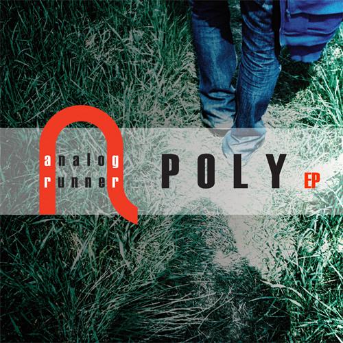 Analogrunner - Poly EP