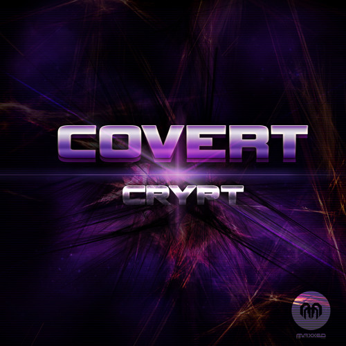 Covert - Crypt (Out Now!)