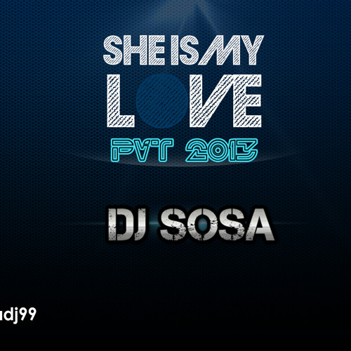 Dj Sosa - She is My Love (Original Mix PVT) DEMO