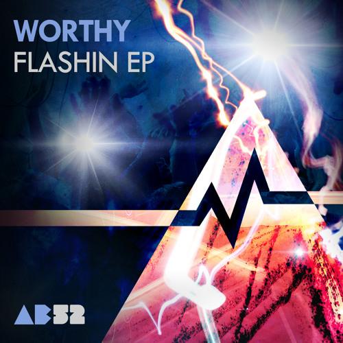 Worthy - Flashin - Anabatic