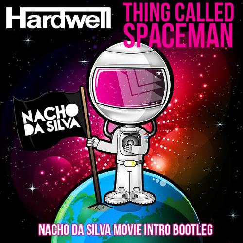 Thing Called Spaceman (Nacho da Silva Movie Intro Bootleg)