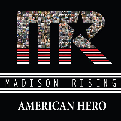 Madison Rising: Hero