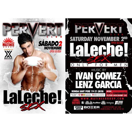 Ivan Gomez - November 2013 Podcast (La Leche at Matinee Pervert Club - Barcelona -2-11-2013)