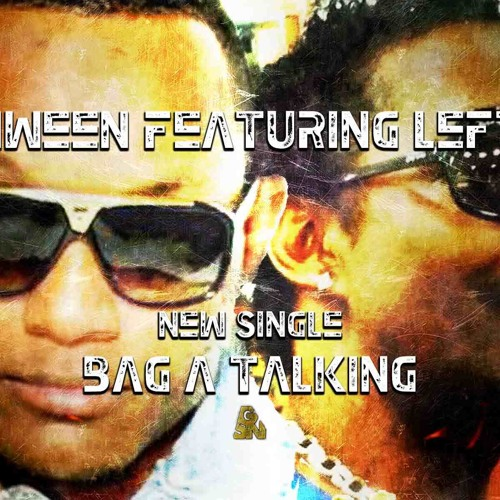 KahnWeen Ft  LeftSide - Bag A Talking (RmX By J-Wins)