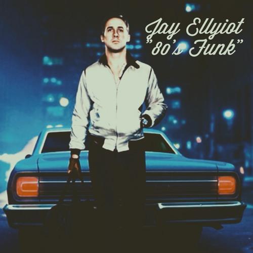 Jay Ellyiot - 80's funk
