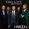 Maroon 5 - This Love (DanV 2014 Remix)**FREE DOWNLOAD**