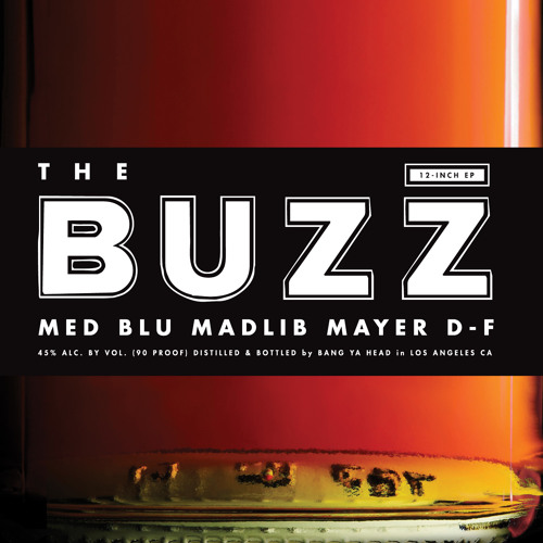 "MED, Blu, Mayer Hawthorne & Madlib ""The Buzz"""