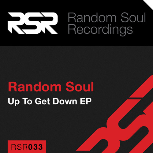 "RSR033 | Random Soul - ""Up To Get Down EP"""