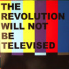 *FREE DOWNLOAD* The Revolution Will Not Be Televised - Anil Chawla Remix