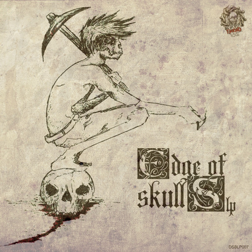 Circular Discharge Tunes on Edge Of Skulls LP [DEATHSOUNDBAT]