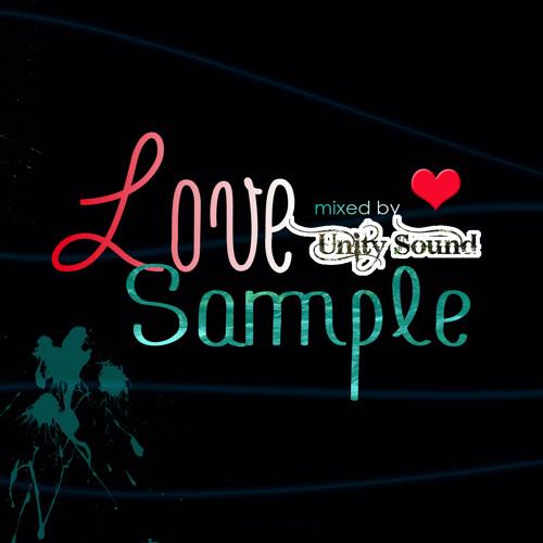 Unity Sound - Love Sample - Lovers Mix - Nov 2013