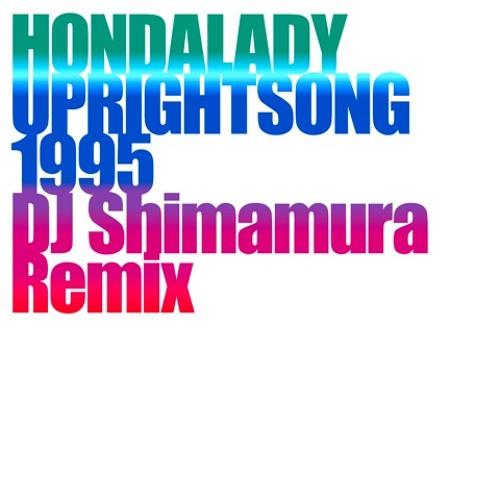 UPRIGHTSONG1995(DJ Shimamura Remix)