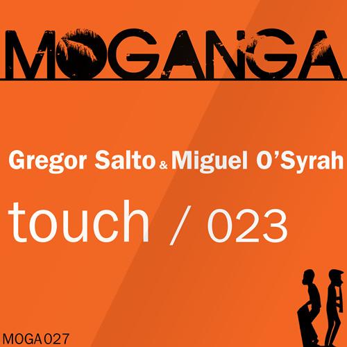 Gregor Salto & Miguel O'Syrah - Touch