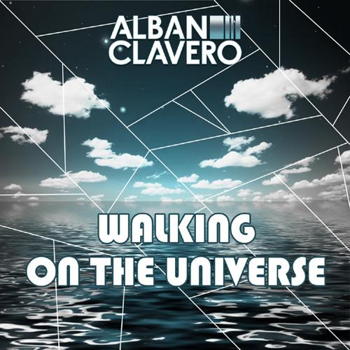 Alban Clavero - Walking on the Universe