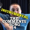 The Comments Song 4 (Instrumental) (CD Quality) mp3