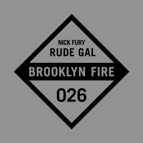 Nick Fury - Rude Gal (Original Mix)