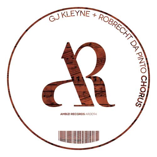GJ Kleyne & Robrecht Da Pinto - Chorus (After Show Mix)