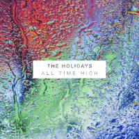 The Holidays - All Time High