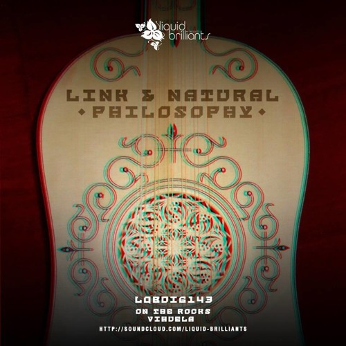 Link & Natural Philosophy - Vihuela [Out 11-11-13 on Liquid Brilliants]