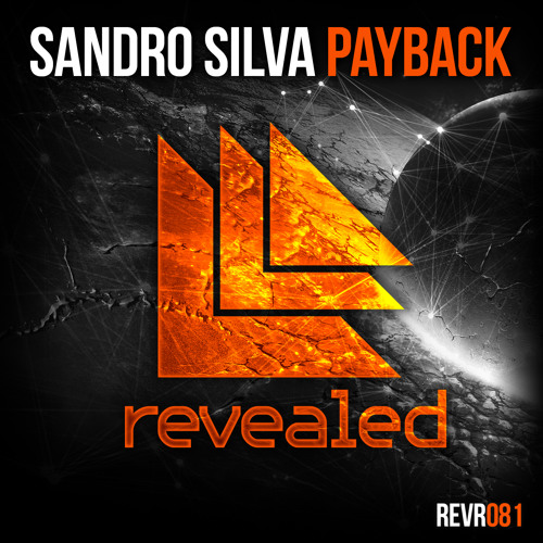 Sandro Silva - Payback (Out now)