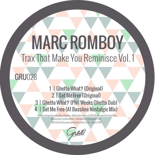 Marc Romboy - Ghetto What? (Original)