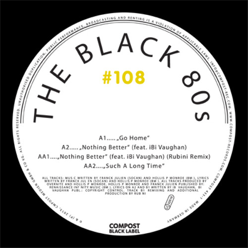 The Black 80s - Nothing Better feat. iBi Vaughan (Rubini Remix)