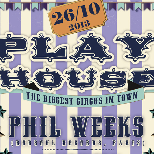 Play'house 26/10/13 with Kiani & his Legion (We Play House, BE).