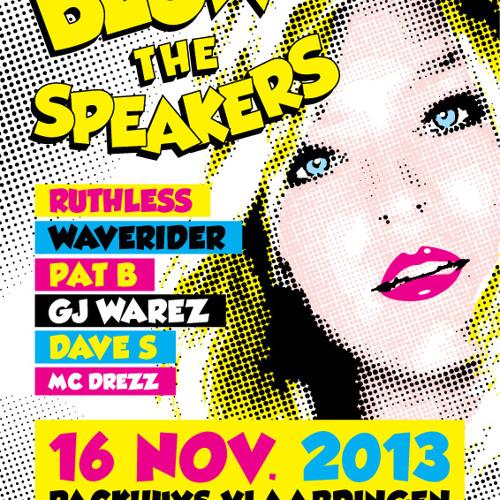 Blow The Speakers #8 - 16 November 2013