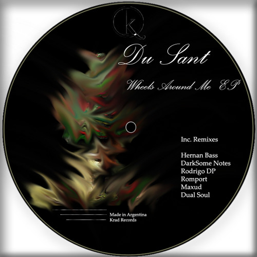 [KRD098] Du Sant - Wheels Around Me (Dual Soul Remix) [Krad Records]