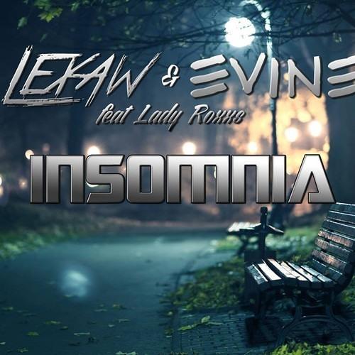 Lexaw & Evine ft Lady Roxxs - Clouds (Original Mix) [Insomnia EP]