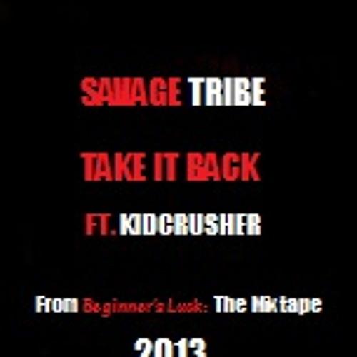 Take It Back (Ft. KidCrusher)