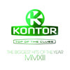 Kontor Top Of The Clubs - The Biggest Hits Of The Year MMXIII (Official Minimix)