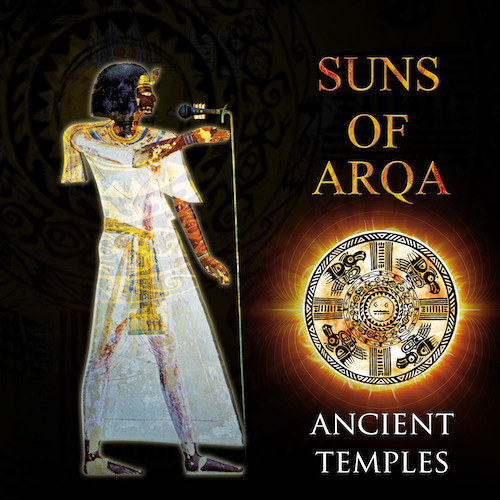 Suns of Arqa - Ancient Temples In The Southern Cape - Gaudi Mix
