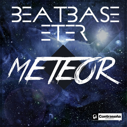 [Preview] Beatbase & Eter - Meteor ( Original Mix)  OUT NOW!