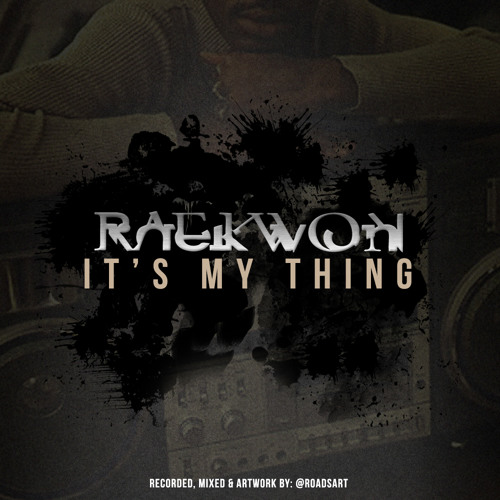 Raekwon- It's My Thing