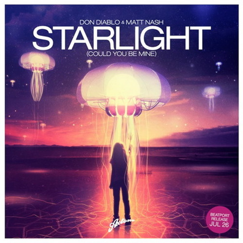 Don Diablo & Matt Nash feat. Noonie Bao - Starlight (Could You Be Mine) (Sesar & JaKo Bootleg)
