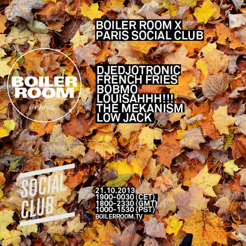 French Fries Boiler Room Paris mix