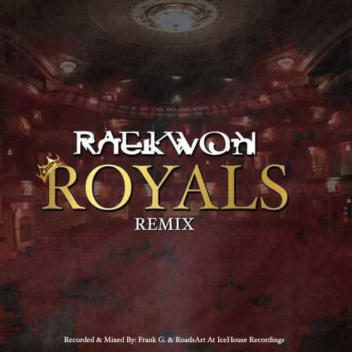 Raekwon- Royals (Remix)