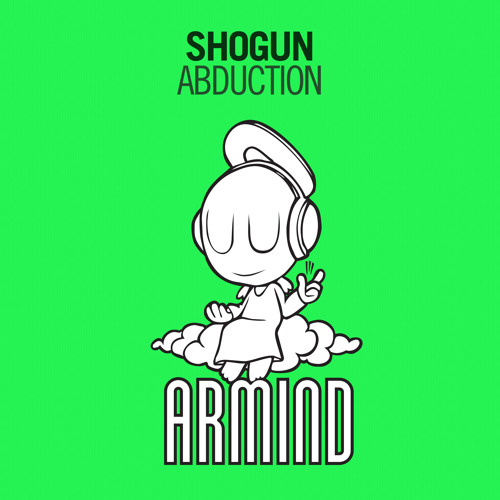 Shogun - Abduction [A State Of Trance 635 Tune Of The Week!] [OUT NOW!]