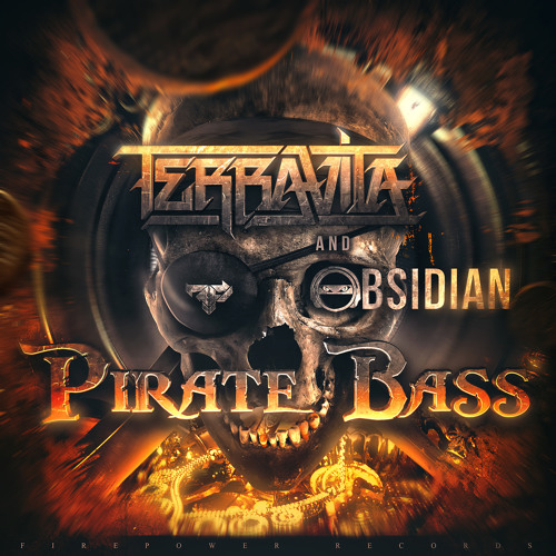 Terravita and Obsidian - Pirate Bass - OUT NOW ON FIREPOWER!