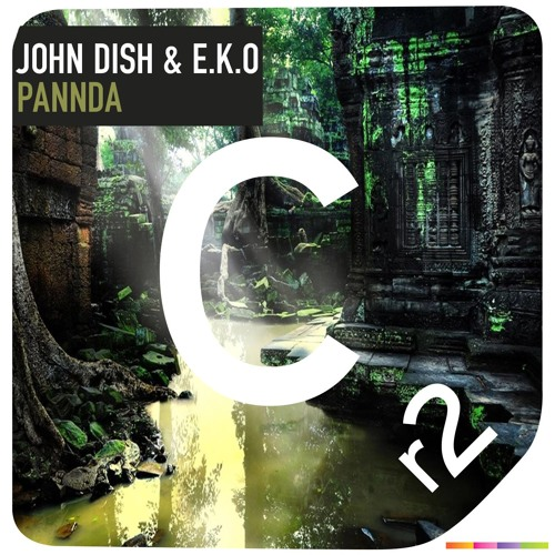 John Dish & E.K.O - Pannda (Original Mix) [OUT NOW]