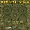Radikal Guru - Subconscious (Album Preview)