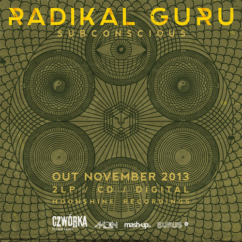 Radikal Guru - Subconscious (Album Preview)