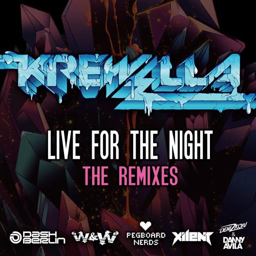 Krewella - Live For The Night (W&W Remix)