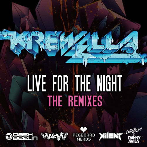 Krewella - Live For The Night Remix EP