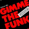 Charades - Gimme The Funk (Sinan Mercenk's Edit)